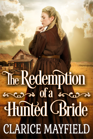 The Redemption of a Hunted Bride