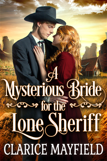 A Mysterious Bride for the Lone Sheriff