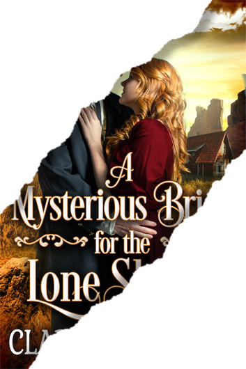 A Mysterious Bride for the Lone Sheriff Preview